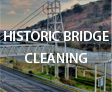 Historic Bridge Cleaning Service & Graffiti Removal